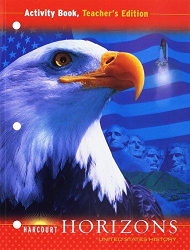 9780153403019: Harcourt Horizons: United States History, Activity Book, Teacher's Edition