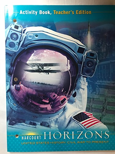 9780153403033: Harcourt Horizons: Activity Book Teacher's Edition Grade 5 United States History: Civil War to Present