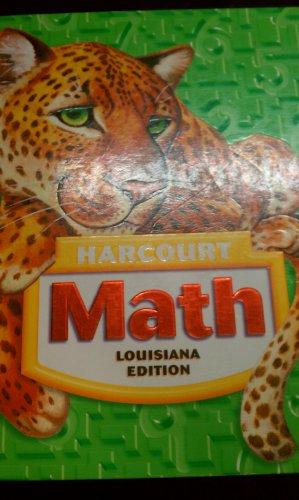 Harcourt School Publishers Math Louisiana: Student Edition: HARCOURT SCHOOL PUBLISHERS