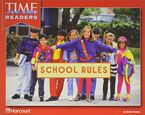 9780153405860: Harcourt School Publishers Reflections California: Time for Kids Reader Grade K School Rules
