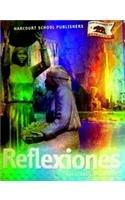 9780153416675: Harcourt School Publishers Reflexiones California: Student Edition Grade 3 Rflx 2007 (Spanish Edition)