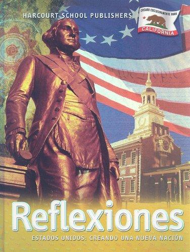 9780153416699: Reflexiones: Estados Unidos: Creando una Nueva Nacion (Reflexiones 07)