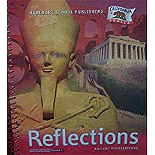 9780153424274: Reflections: Ancient Civilizations, Vol. 2, Teacher Edition (California)