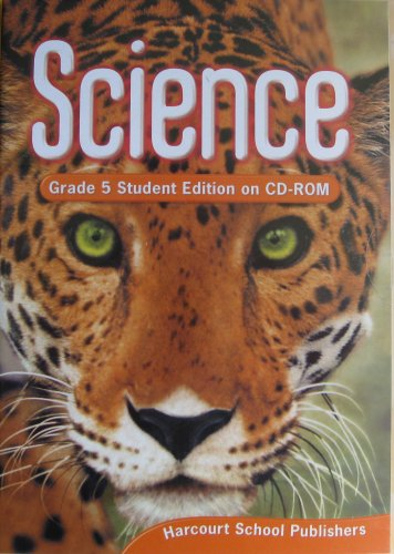 9780153429668: Harcourt Science: Student Edition on CD-ROM Grade 5 2006