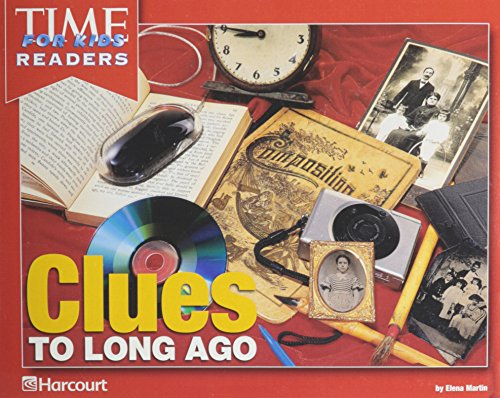 9780153432439: Harcourt School Publishers Reflections California: Time for Kids Reader Clues..Long Ago Grade K