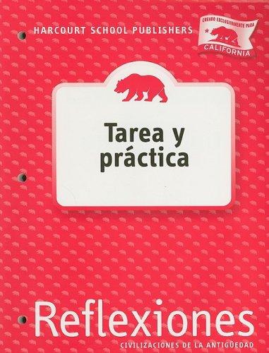 9780153432767: Harcourt School Publishers Reflexiones California: Homework&Practice Book Student Edition Reflexiones 07 Grade 6 Ancient Civilizations (Spanish Edition)