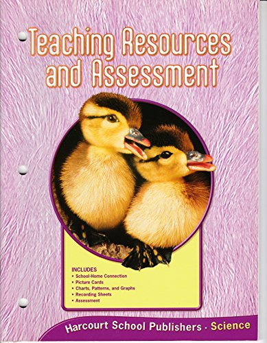 9780153432958: Science, Teaching Resources and Assessment, Grade K