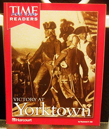 Harcourt School Publishers Reflections California: Time for Kids Reader Victory/Yorktown Grade...