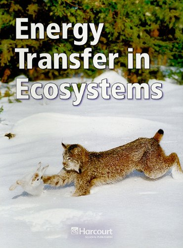 9780153438547: Energy Transfer in Ecosystems, Below Level Grade 4 (Harcourt School Publishers Science)