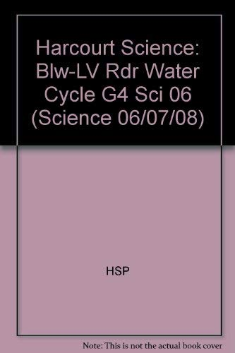9780153438578: Harcourt Science: Below-Level Reader Grade 4 The Water Cycle