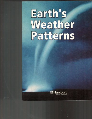 9780153438929: Harcourt Science: Below-Level Reader Grade 6 Earth's Weather Patterns