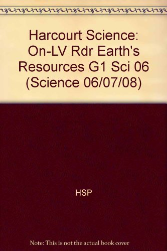 9780153439049: Harcourt Science: On-Level Reader Grade 1 Earth's Resources