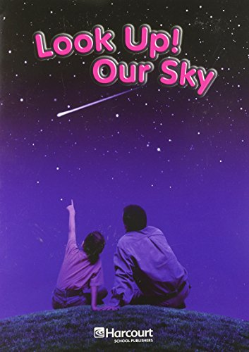 9780153439070: Harcourt Science: On-Level Reader Grade 1 Look Up! Our Sky
