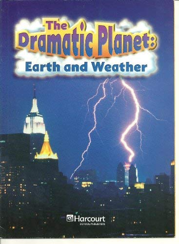 Harcourt Science: On-Level Reader Grade 6 The Dramatic Planet: HARCOURT SCHOOL PUBLISHERS