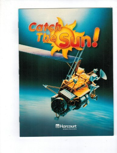 9780153440267: Harcourt Science: Above-Level Reader Grade 3 Catch the Sun