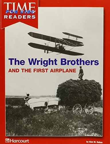 9780153441516: Harcourt School Publishers Reflections California: Time for Kids Reader Wright Brothers. Grade 1