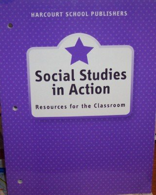 Harcourt Horizons: Social Studies in Action: Resources for the Classroom Grade 1 About My World: ...