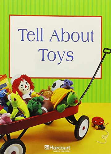 Harcourt Science: Science Readers Book Grade K Tell About Toys: HARCOURT SCHOOL PUBLISHERS