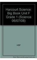 Harcourt Science: Big Book Unit F Grade 1 (Science 06/07/08): HARCOURT SCHOOL PUBLISHERS