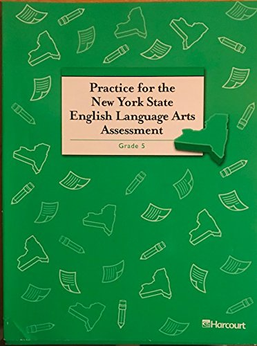 9780153459283: Harcourt School Publishers Trophies: Student Edition Practice Nys Ela Assessment Grade 5