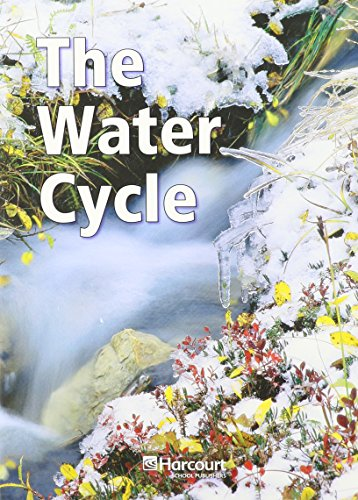 9780153463228: Harcourt Science: Below Level Reader 6 Pack Science Grade 4 The Water Cycle