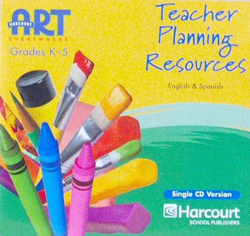 9780153467325: Harcourt School Publishers Art Everywhere: Teacher Planning Resource CD-ROM