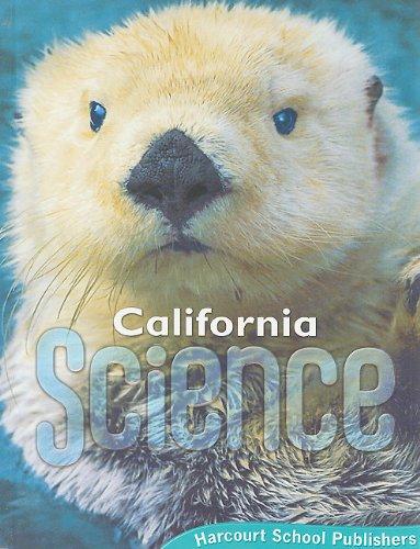 9780153471179: California Science, Student Edition, Grade 1