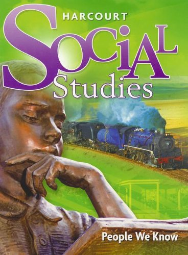 9780153471261: Harcourt Social Studies: Student Edition Grade 2 People We Know 2007