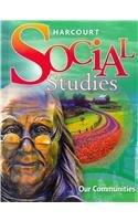 9780153471278: Harcourt Social Studies: Our Communities