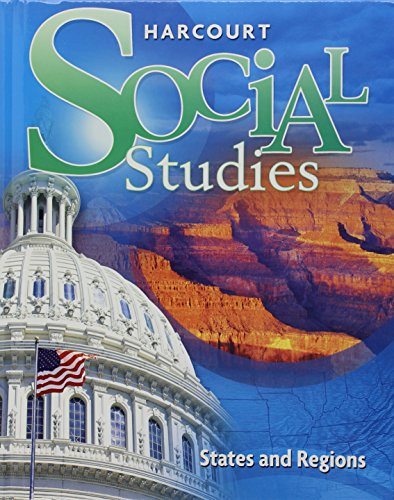 9780153471285: Harcourt Social Studies: Student Edition Grade 4 States and Regions 2007