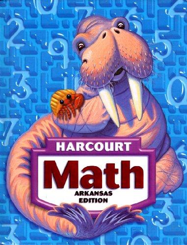 Math, Grade 3: Harcourt School Publishers Math Arkansas: Hsp