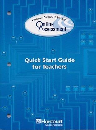9780153472244: Harcourt School Publishers Online Assessment: Quick Start Guide for Teachers