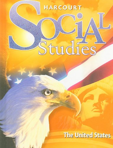 9780153472701: Harcourt Social Studies: Student Edition Grade 5 United States 2007