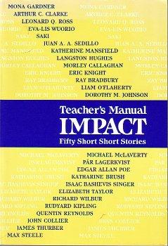 Impact, fifty short stories: Teacher's manual: Hendry, Dorothy Diemer