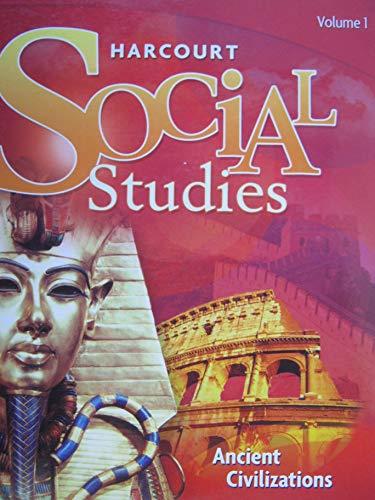 9780153472879: Harcourt Social Studies: Teacher Edition, Volume 1 Grade 7 Ancient Civilizations 2007