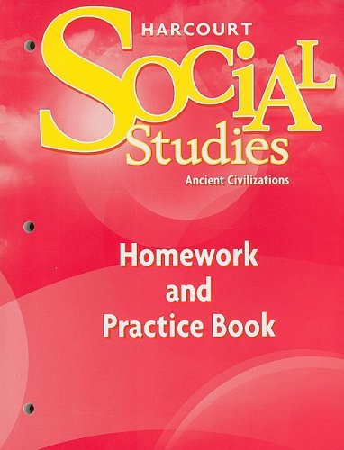 9780153472992: Harcourt Social Studies: Homework and Practice Book Student Edition Grade 7 Ancient Civilizations
