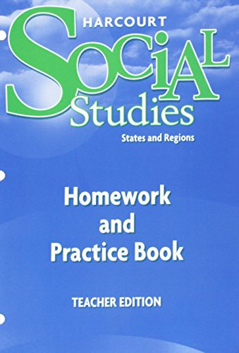 9780153473012: Harcourt Social Studies: Homework and Practice Book Teacher Edition Grade 4 States and Regions