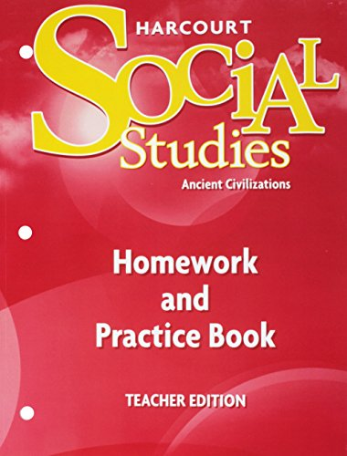 9780153473050: Harcourt Social Studies: Homework and Practice Book Teacher Edition Grade 7 Ancient Civilizations