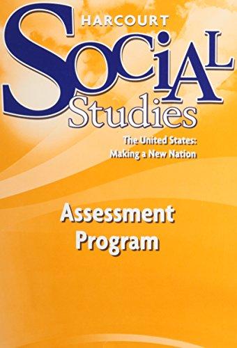 9780153473111: Harcourt School Publishers Social Studies Assessment Program US: Making a New Nation