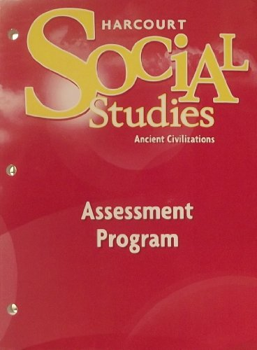 9780153473135: Harcourt Social Studies: Assessment Program Grade 7 Ancient Civilizations
