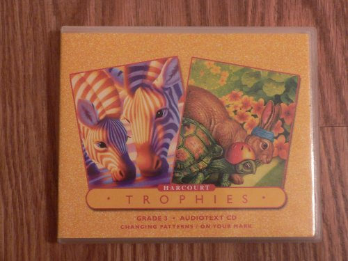 9780153486524: Harcourt Trophies: Changing Patterns / On Your Mark, Grade 3