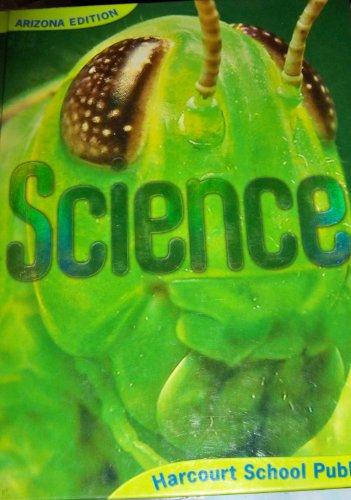 9780153488337: Harcourt Science Arizona: Se Grade 6 2006