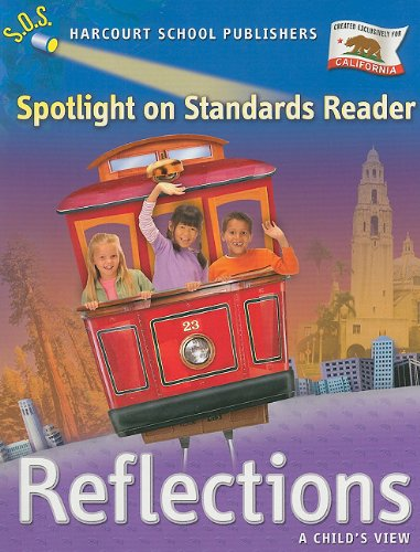 9780153489983: Harcourt School Publishers Reflections California: Spotlight On Standards Reader Reflections 07 Grade 1