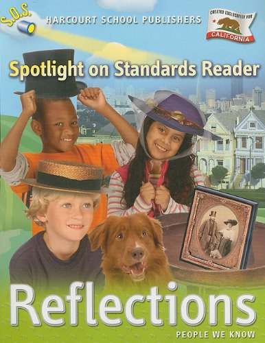 9780153489990: Harcourt School Publishers Reflections California: Spotlight On Standards Reader Reflections 07 Grade 2