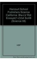 Harcourt School Publishers Science California: Blw-Lv Rdr: HARCOURT SCHOOL PUBLISHERS