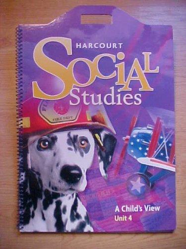 9780153493942: Harcourt Social Studies: Unit Big Book Unit 4 Grade 1