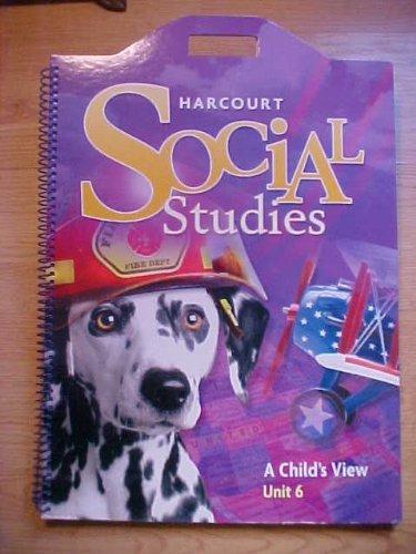 Harcourt Social Studies: Unit Big Book Unit 6 Grade 1: HARCOURT SCHOOL PUBLISHERS