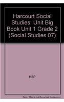 Harcourt Social Studies: Unit Big Book Unit 1 Grade 2: Harcourt School Publishers