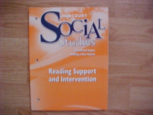 9780153494314: Harcourt Social Studies: The United States: Making a New Nation Reading Support and Intervention