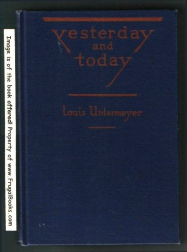 Yesterday and Today: L. Untermeyer